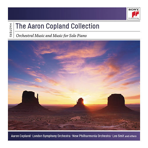 The Aaron Copland Collection: Orchestral Music and Music for Solo Piano by Various Artists