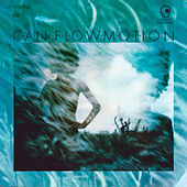 Flow Motion (Remastered) by Can