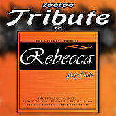 A Tribute To Rebecca - Gospel Hits, Vol. 1 by Zooloo
