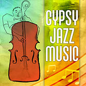 Gypsy Jazz Music by Various Artists