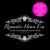 Romantic House Era, Episode One von Various Artists