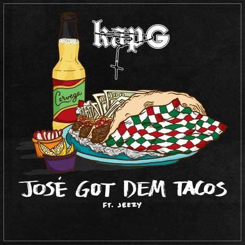 José Got Dem Tacos (feat. Jeezy) by Kap G