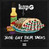 José Got Dem Tacos (feat. Jeezy) de Kap G