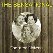 The Sensational Fontaine Sisters by Various Artists