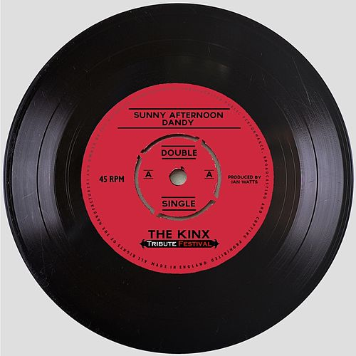 Sunny Afternoon / Dandy by The Kinx