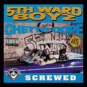 Ghetto Dope (Screwed) de 5th Ward Boyz