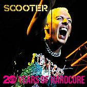 20 Years of Hardcore (Remastered) de Scooter