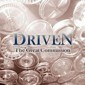 The Great Commission by Driven