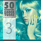 50 Essential Dance Tunes, Vol. 3 by Various Artists