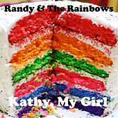 Kathy, My Girl by Randy and the Rainbows
