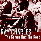 The Genius Hits The Road von Ray Charles