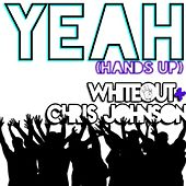 Yeah! (Hands Up) by White Out