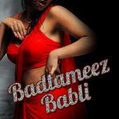 Badtameez Babli by Various Artists