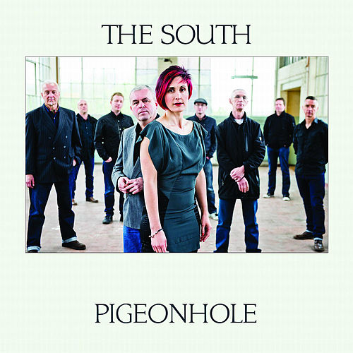 Pigeonhole by The South