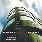 Copenhagen Dancefloor Classics II by Various Artists