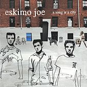 A Song Is A City von Eskimo Joe