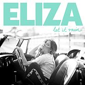 Let It Rain by Eliza Doolittle