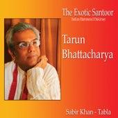 The Exotic Santoor de Tarun Bhattacharya