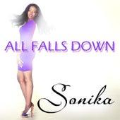 All Falls Down de Sonika