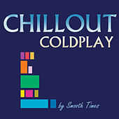 Chillout Coldplay de Smooth Times