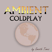 Ambient Coldplay de Smooth Times