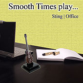 Smooth Times Play Sting Office de Smooth Times