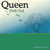 Queen Chill Out de Smooth Times