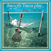 Smooth Times Play Sting Chillout de Smooth Times
