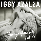 Change Your Life by Iggy Azalea