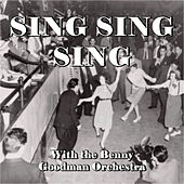 Sing Sing Sing With the Benny Goodman Orchestra de Benny Goodman