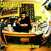 Sunday Morning Fever by The Candyskins