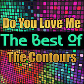 Do You Love Me - The Best of the Contours von The Contours