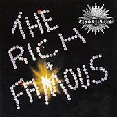 The Rich & Famous by Kings Of The Sun