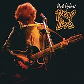Real Live by Bob Dylan