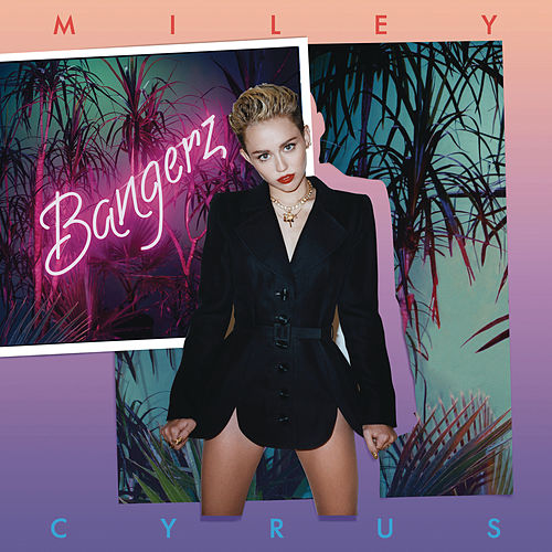 Bangerz (Deluxe Version) by Miley Cyrus