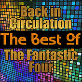 Back in Circulation - The Best of the Fantastic Four de The Fantastic Four