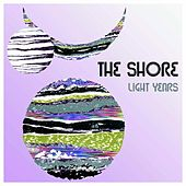 Light Years by The Shore