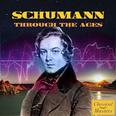 Schumann Through the Ages by Various Artists