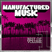 Manufactured Music Best of Volume 1 von Various Artists