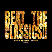 Beat The Classics 2 by Othello