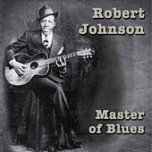 Master Of Blues by Robert Johnson