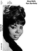 Bye, Bye Baby de Mary Wells