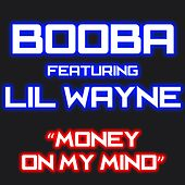 Money On My Mind de Booba