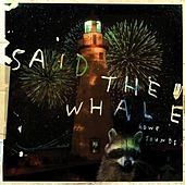 Howe Sounds / Taking Abalonia by Said The Whale