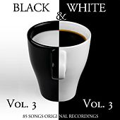 Black & White, Vol. 3 (85 Songs - Original Recordings) von Various Artists