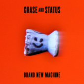 Brand New Machine by Chase & Status
