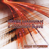 Roads to Freedom by Vince Hawkins