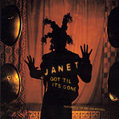 Got 'Til It's Gone von Janet Jackson
