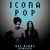 All Night Remixes de Icona Pop