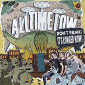 Don't Panic: It's Longer Now! by All Time Low